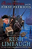 Rush-Revere-and-the-First-Patriots-Time-Travel-Adventures-With-Exceptional-Americans