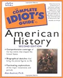 The Complete Idiot's Guide to American History (0028638506) by Alan Axelrod, Ph.D.