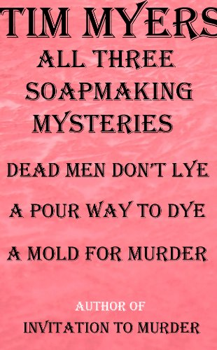 Complete Soapmaking Mystery Series (IMBA National Bestsellers) (The Soap Boutique Mysteries)