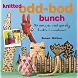 """Knitted Odd-bod Bunch: 35 Unique and Quirky Knitted Creaturesvon """"Donna Wilson"""""""
