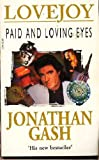 Paid and Loving Eyes (0099227711) by Gash, Jonathan