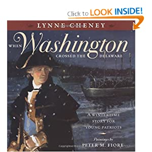When Washington Crossed the Delaware by Lynne Cheney and Peter Fiore