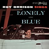 Sings Lonely & Blue