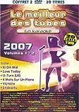 echange, troc Le Meilleur Des Tubes 2007 Vol.1 & Vol.2