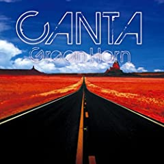 CANTA~Green Horn