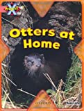 Alex Lane Project X: My Home: Otters at Home