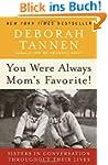 You Were Always Mom's Favorite!: Sist...