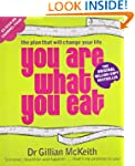 You Are What You Eat : The Plan that...