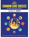 img - for Barron's Common Core Success Grade 5 Math: Preparing Students for a Brilliant Future (Barron's Common Core Success Workbooks) book / textbook / text book