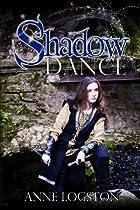 SHADOW DANCE (SHADOW SERIES BOOK 3)