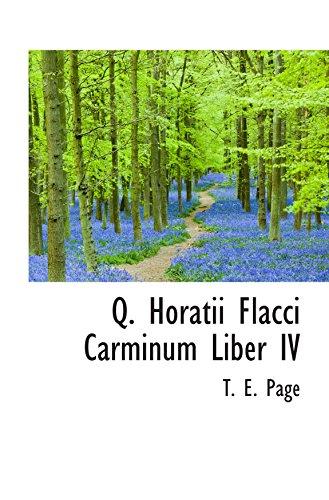 Q. Horatii Flacci Carminum Liber IV