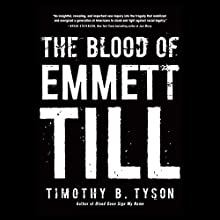The Blood of Emmett Till Audiobook by Timothy B. Tyson Narrated by Rhett S. Price
