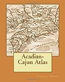 Acadian-Cajun Atlas
