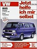 VW Bus. Benziner ab Oktober '82, Diesel, Turbodiesel. Jetzt helfe ich mir selbst.
