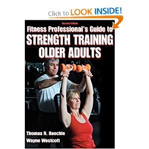 Fitness Professional's Guide to Strength Training Older Adults-2nd Edition [Paperback]
