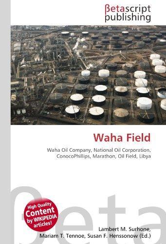 waha-field-waha-oil-company-national-oil-corporation-conocophillips-marathon-oil-field-libya
