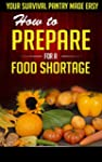 How to Prepare for a Food Shortage -...