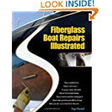 Fiberglass Boat Repairs Illustrated by Roger Marshall