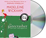 Madeleine Wickham The Gatecrasher