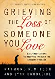 Grieving the Loss of Someone You Love PB Lynn Brookside Raymond R Mitsch