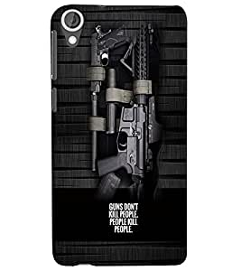 PrintVisa Gun Quotes 3D Hard Polycarbonate Designer Back Case Cover for HTC Desire 820
