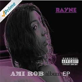 Ami Rob Album EP [Explicit]