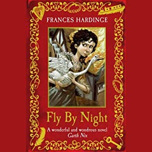 Fly by Night | [Frances Hardinge]