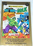 img - for Dc and Marvel Present Batman Vs the Incredible Hulk (A SPECIAL COLLECTOR'S EDITION) book / textbook / text book