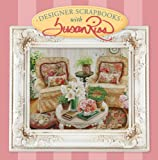 img - for Designer Scrapbooks with Susan Rios book / textbook / text book