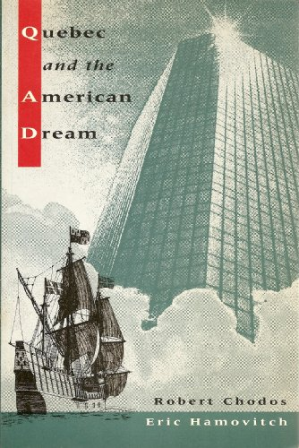 Quebec and the American Dream