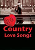 20 Country Love Songs by Quantum Leap