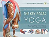 img - for The Key Poses of Yoga[SCIENTIFIC KEYS V02 KEY POSES][Paperback] book / textbook / text book