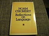 Reflections on language (000634299X) by CHOMSKY, Noam