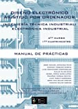 img - for Dise o Electr nico Asistido por Ordenador: Ingenier a T cnica en Electr nica Industrial 3er Curso, 1er Cuatrimestre (Spanish Edition) book / textbook / text book