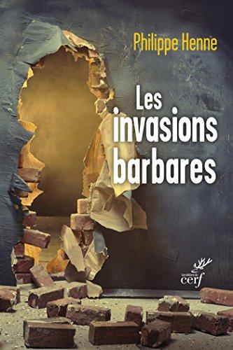 les-invasions-barbares-levangile-et-les-peres-face-aux-migrations