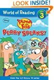 Phineas and Ferb Reader #2: Perry Speaks! (Phineas and Ferb Reader: World of Reading Level 3)