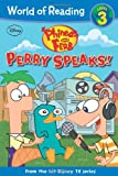 Phineas and Ferb Reader Perry Speaks (World of Reading)