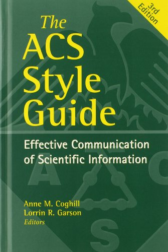 The ACS Style Guide: Effective Communication of...