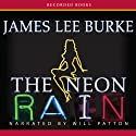 The Neon Rain: A Dave Robicheaux Novel