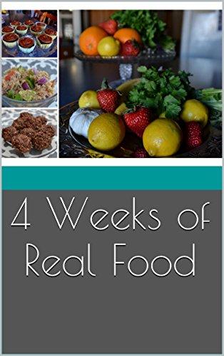 4 Weeks of Real Food by Jaclyn Prickett