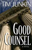 img - for Good Counsel, A Novel book / textbook / text book