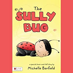The Sully Bug | [Michelle Barfield]