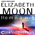 Remnant Population (       UNABRIDGED) by Elizabeth Moon Narrated by Vanessa Hart