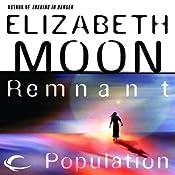 Remnant Population | [Elizabeth Moon]