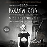 Ransom Riggs Hollow City (Miss Peregrine's Home for Peculiar Children)