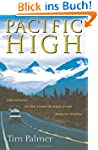 Pacific High: Adventures in the Coast...