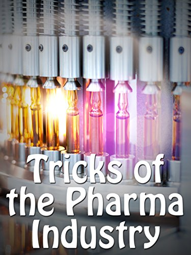 Tricks of the Pharma Industry