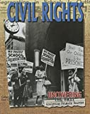 img - for Civil Rights (Uncovering the Past: Analyzing Primary Sources) book / textbook / text book