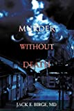 img - for Murder Without Death Paperback May 30, 2007 book / textbook / text book