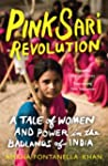 Pink Sari Revolution: A Tale of Women...